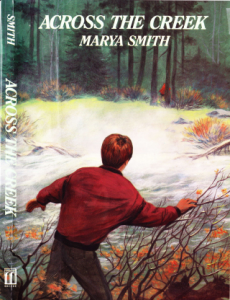 Across the Creek by Marya Smith