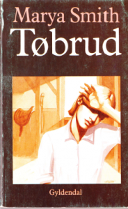 Tobrud (Winter-Broken, Danish Edition) by Marya Smith